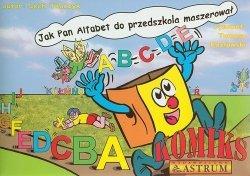 Jak pan alfabet do przedszkola maszerował komi
