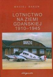 Lotnictwo na ziemi gdańskiej 1910-1945