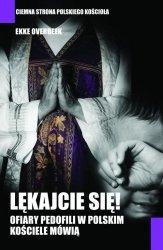 Lękajcie się Ofiary pedofili w polskim kościele