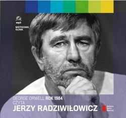 Rok 1984 czyta Jerzy Radziwiłowicz Audiobook