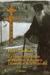 Życie monastyczne w Wielkim Księstwie Litewskim w XVI wieku