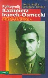 Pułkownik Kazimierz Iranek-Osmecki