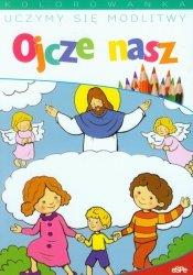 Uczymy się modlitwy Ojcze nasz Kolorowanka
