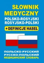 Słownik medyczny polsko-rosyjski • rosyjsko-polski + definicje haseł