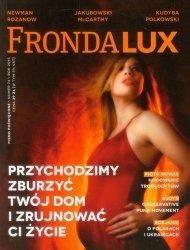 Fronda Lux 74 Przychodzimy zburzyć twój dom i zrujnować ci życie
