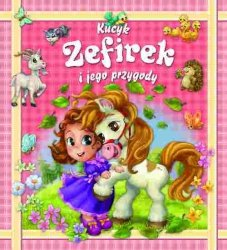 Kucyk Zefirek i jego przygody