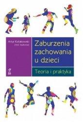 Zaburzenia zachowania u dzieci teoria i praktyka