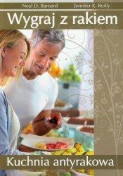 Wygraj z rakiem Kuchnia antyrakowa