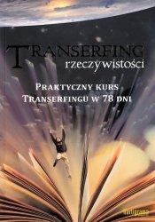 Transerfing Rzeczywistości. Tom IX – Praktyczny Kurs Transerfingu W 78 Dni