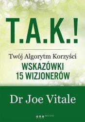 T.A.K.! - Twój Algorytm Korzyści Wskazówki 15 wizjonerów