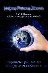 Jedyną Planetą Ziemia