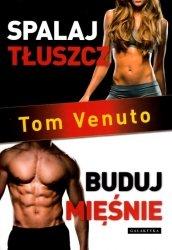 Spalaj tłuszcz buduj mięśnie