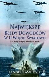 Najwieksze błędy dowódców w II wojnie światowej