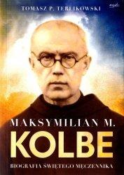 Maksymilian M. Kolbe Biografia