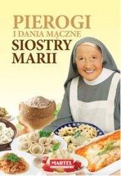 Pierogi i dania mączne siostry Marii