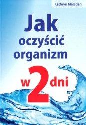 Jak oczyścić organizm w 2 dni