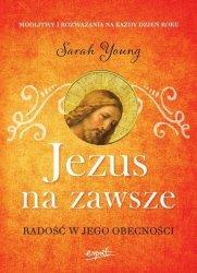 Jezus na zawsze Radość w Jego obecności