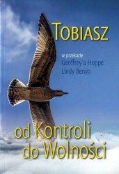Tobiasz Od Kontroli do wolności