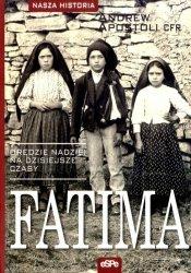Fatima. Orędzie nadziei na dzisiejsze czasy