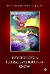 Psychologia i parapsychologia snów