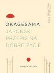 Okagesama Japoński przepis na dobre życie