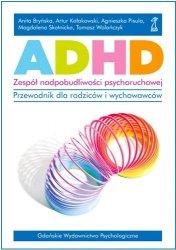 ADHD zespół nadpobudliwości psychoruchowe