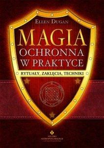 Magia ochronna w praktyce