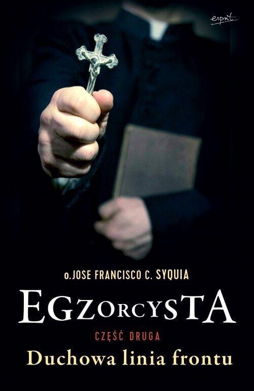 Egzorcysta cz.2 Duchowa linia frontu
