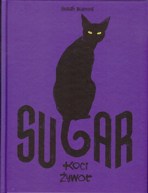Sugar Koci żywot