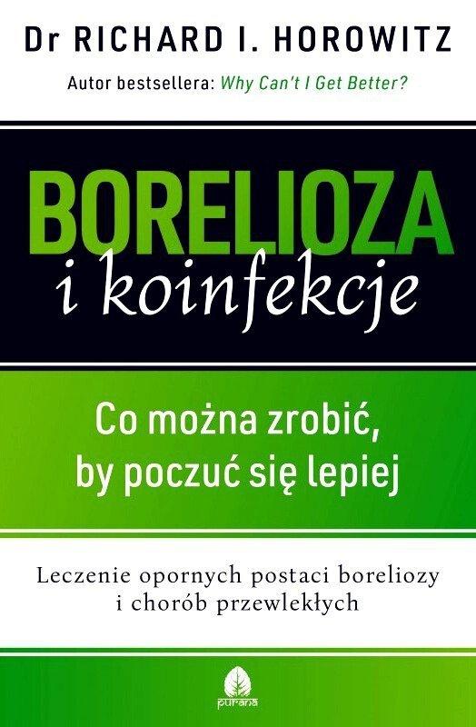 Borelioza i koinfekcje Co można zrobić by poczuć się lepiej
