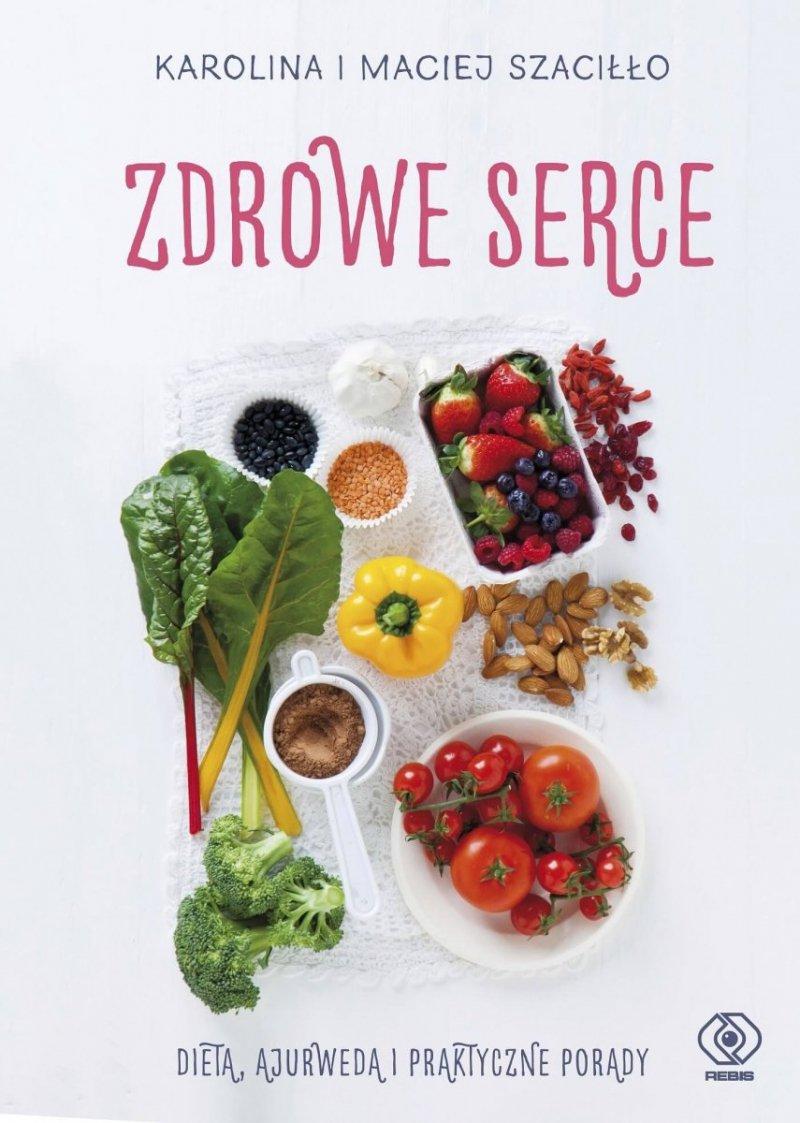 Zdrowe serce Dieta ajurweda i praktyczne porady