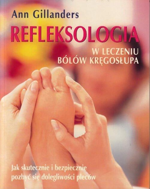 Refleksologia w leczeniu bólów kręgosłupa