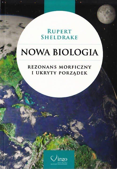 Nowa biologia hipoteza pól morficznych