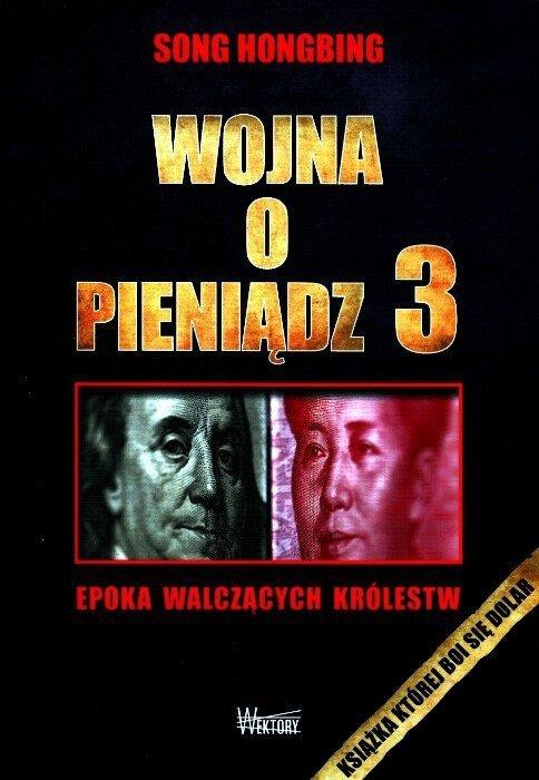 Wojna o pieniądz Tom I-III
