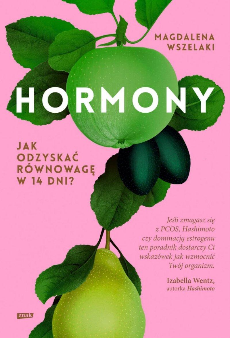Hormony Jak odzyskać równowagę w 14 dni?