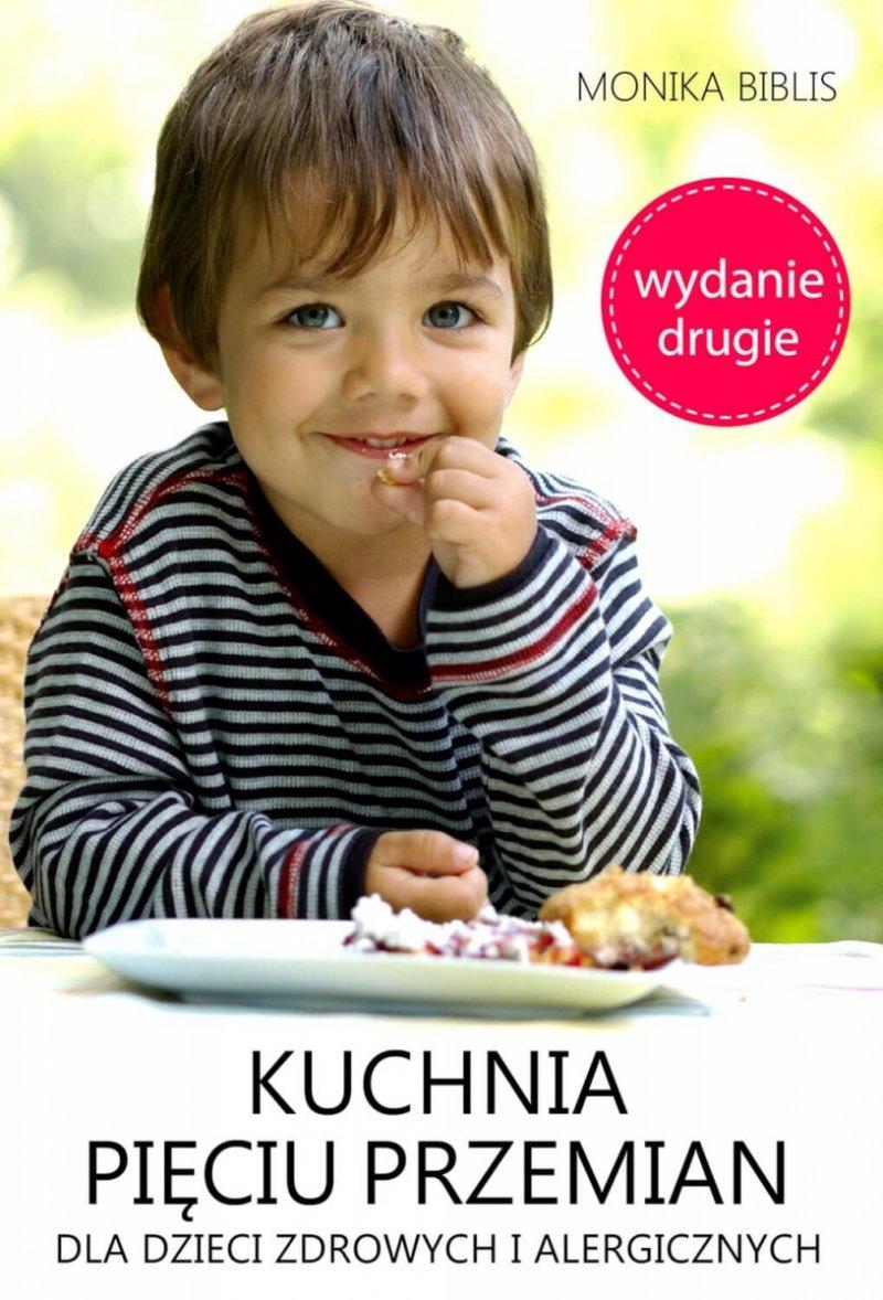 Kuchnia Pięciu Przemian dla dzieci zdrowych i alergicznych