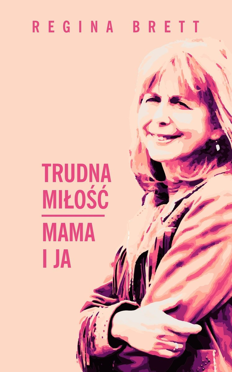 Trudna miłość Mama i ja