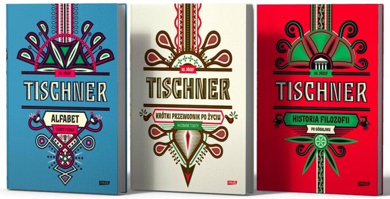 Alfabet Tischnera Duszy i Ciała Historia filozofii po góralsku Krótki przewodnik po życiu
