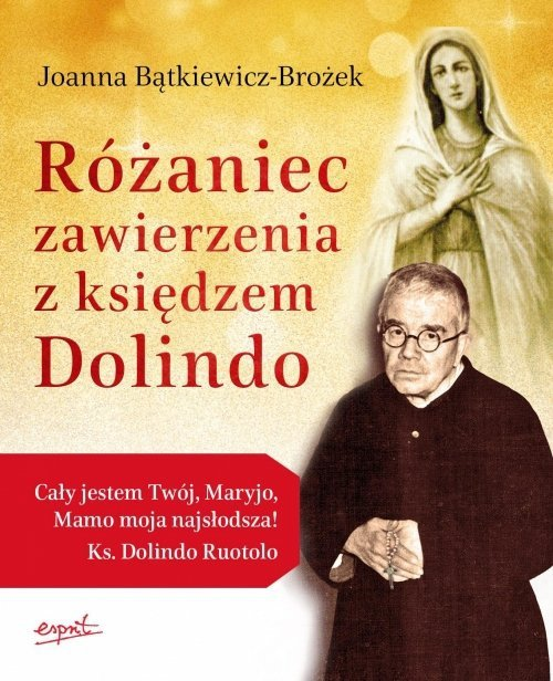 Jezu Ty się tym zajmij  Różaniec zawierzenia z księdzem Dolindo