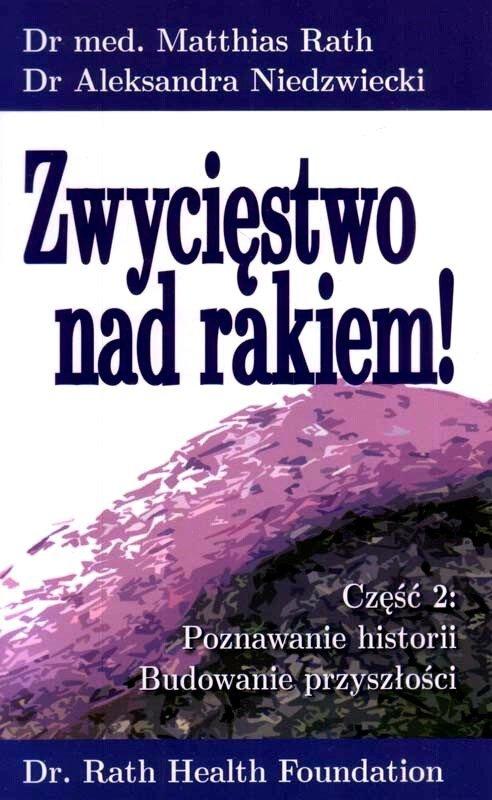 Zwycięstwo nad rakiem cz. 2