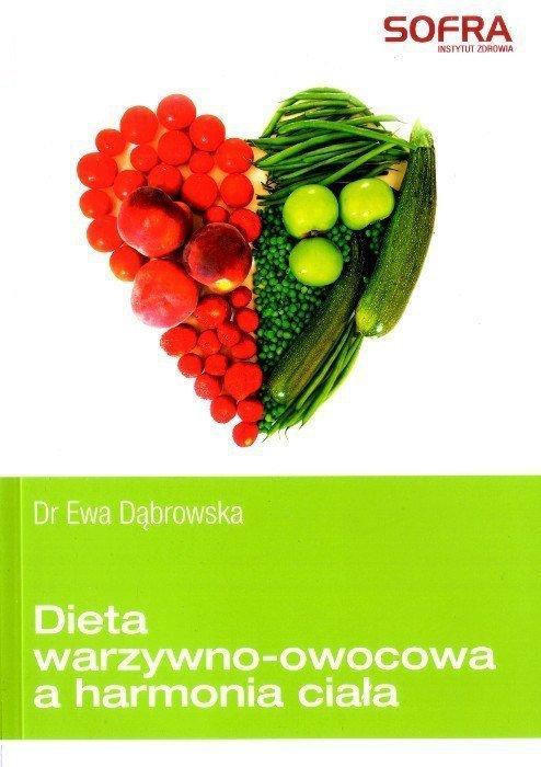Dieta warzywno owocowa a harmonia ciała