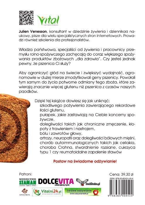 Gluten free Jak współczesna pszenica nas zatruwa