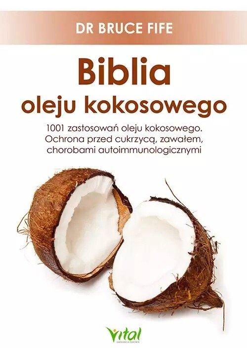 Biblia oleju kokosowego