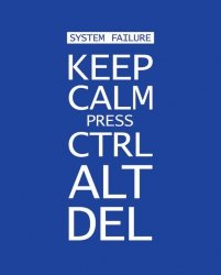 Keep Calm Press Ctrl Alt Del - plakat