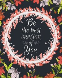 Be the best version of You - plakat