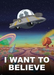 Plakat - Rick and Morty I Want To Believe
