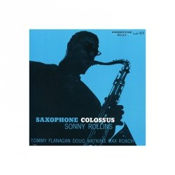 Sonny Rollins (Saxophone Colossus) - reprodukcja