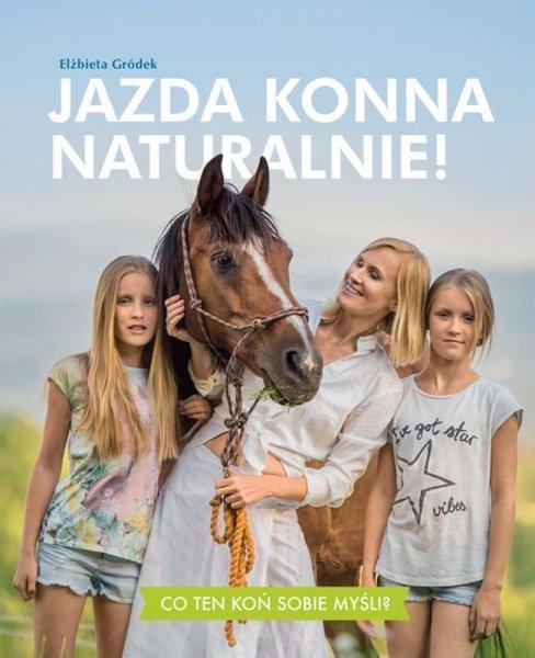 KSIĄŻKA JAZDA KONNA NATURALNIE! 24H