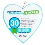 Drewniana tabliczka 30 urodziny w kształcie serca Wszystkiego najlepszego z okazji 30 urodzin... Biała