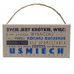Drewniana tabliczka prostokąt z napisem Życie zbyt krótkie więc...